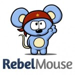 A Social Media Aggregation Site Called Rebel Mouse